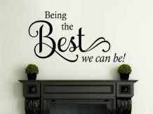 "Wall Quote ""Being the best we can be!"" Motivating Cute Sticker Decal Decor"